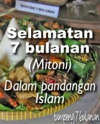 Selamatan 7 Bulanan (Mitoni) Dalam Pandangan Islam